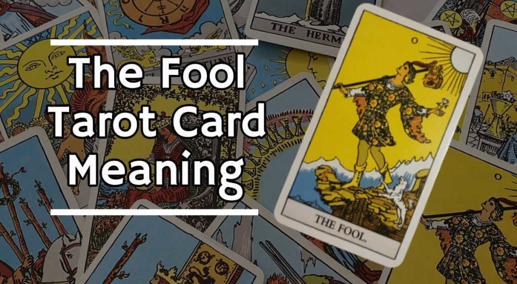 The Fool Tarot card meaning face up on other tarot cards